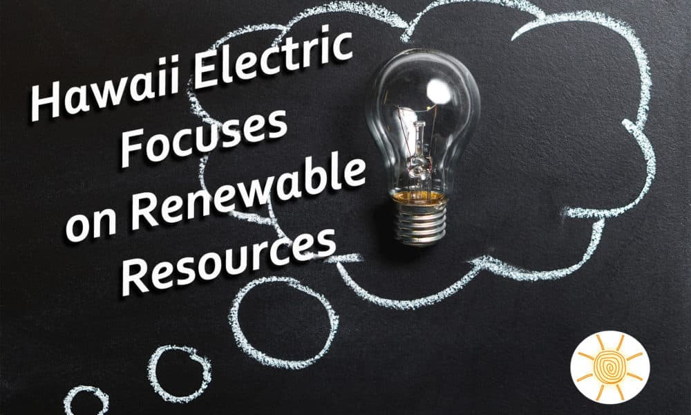 New Renewable Energy Projects for Hawaii